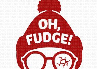 Oh Fudge svg, Oh Fudge vector t-shirt design