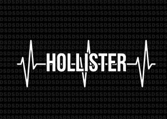 Hollister California svg,Hollister California 1868 Heartbeat Pullover graphic t shirt