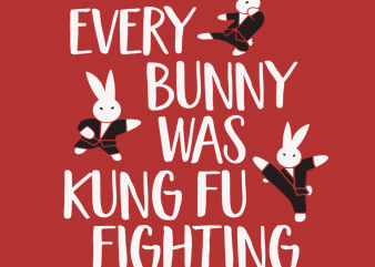 Every bunny was kung fu fighting vector clipart