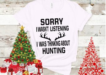Sorry i wasn't listening i was thinking about hunting t shirt template vector