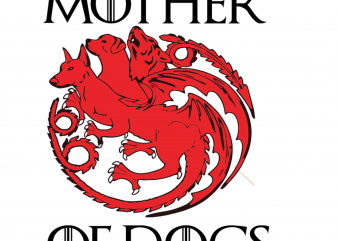 Mother of dogs t shirt designs for sale