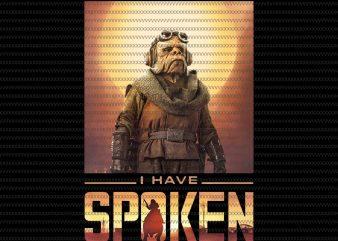Star Wars png, The Mandalorian Kuiil I Have Spoken png, The Mandalorian Kuiil png t shirt template vector