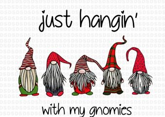 Just hangin'with my gnomies PNG, gnomies png,Just hangin'with my gnomies vector clipart