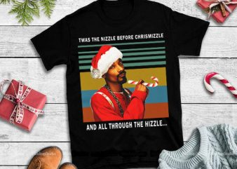 Twas the nizzle before chrismizzle and all through the hizzlee,Twas the nizzle before christmizzle and all through the hizzle vintage t shirt designs for sale