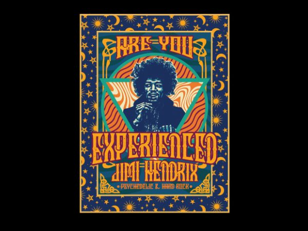 are you experienced psychedelic print ready vector t shirt design