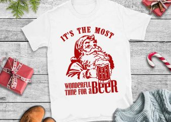 2 version santa beer,It's the most wonderful time for a beer santa svg,It's the most wonderful time for a beer santa design tshirt