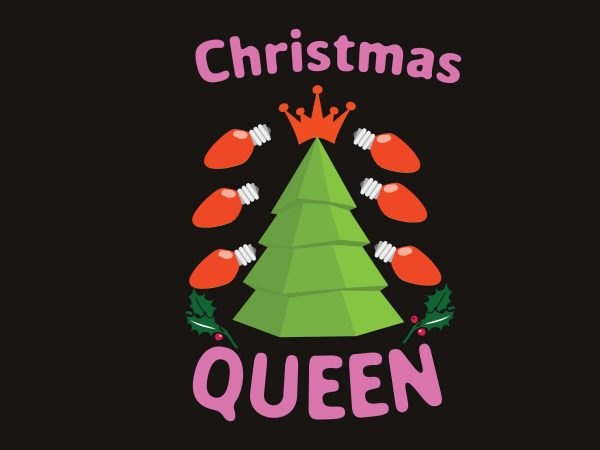 Christmas Queen t shirt vector file