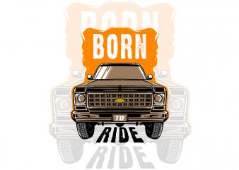 Born to ride t-shirt design