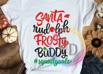 Santa Rudolph frosty buddy squadgoals Christmas T shirt