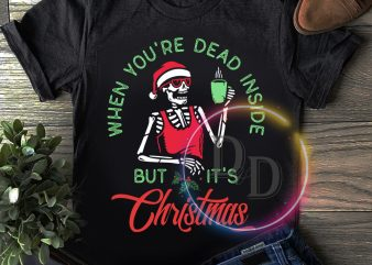 When you're dead inside but it's Christmas T shirt