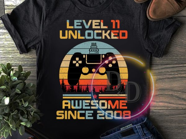 Birthday gaming Level 11 Unlocked Awesome SInce 2008 Vintage T shirt