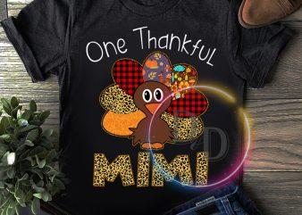 One Thankful Mimi Turkey T shirt