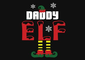 Daddy elf christmas graphic t-shirt design