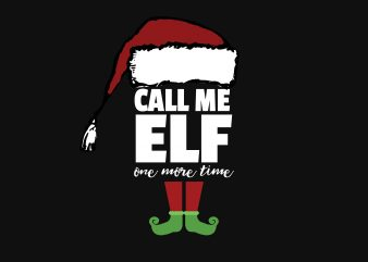 Call Me Elf t shirt vector file