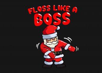 Santa Floss Like A Boss t shirt template vector