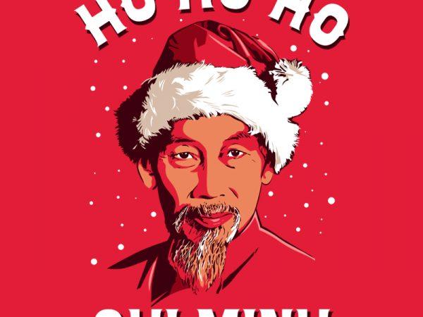 HO HO HO CHI MINH graphic t-shirt design