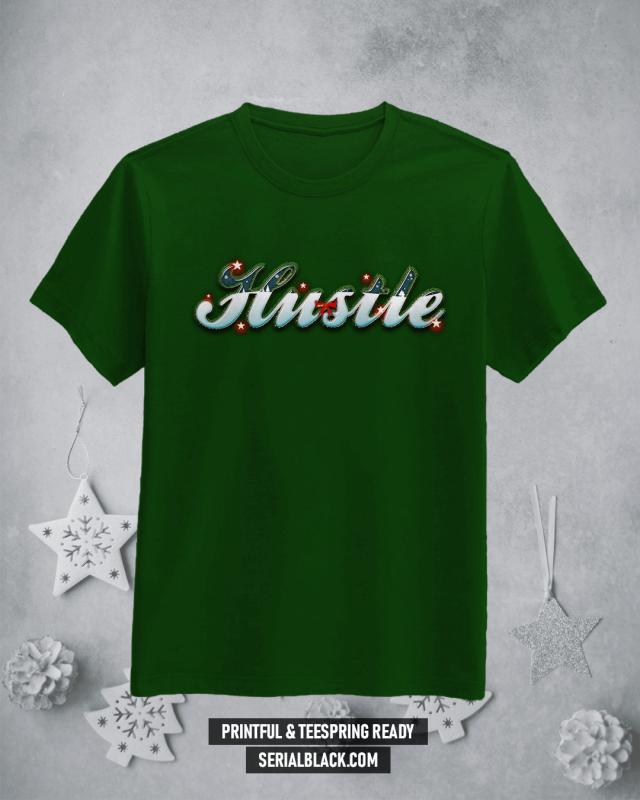Holiday Hustle T-Shirt Design t shirt designs for printful