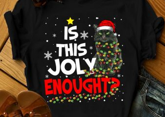 IS THIS JOLLY ENOUGH t shirt design for sale