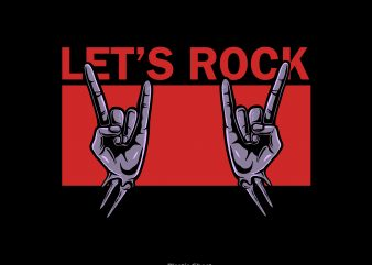 let's rock t shirt vector graphic