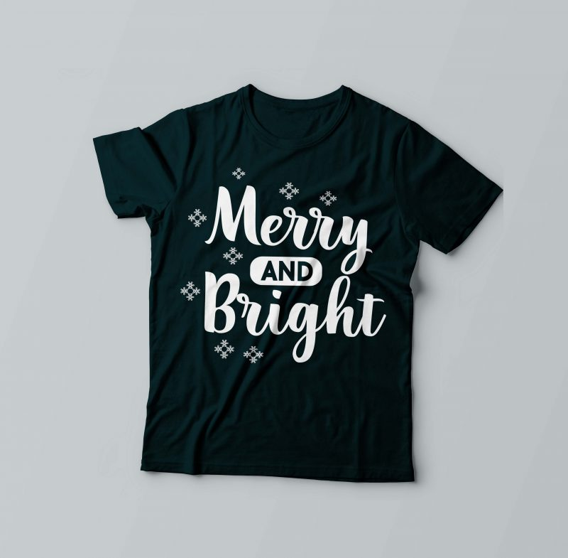 Merry & Bright Christmas t shirt designs for printify