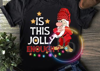 Is this jolly enough grumpy christmas costume T shirt