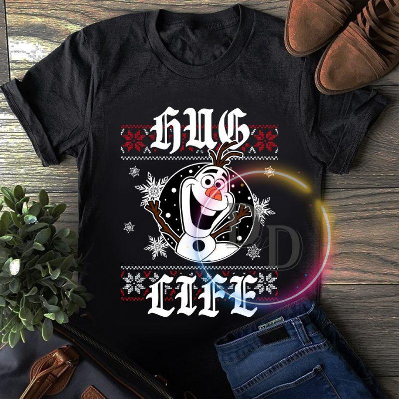Olaf hug life frozen snow T shirt t shirt design png