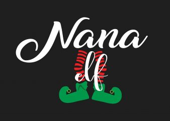 Nana Elf Christmas print ready vector t shirt design