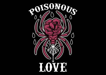 poisonous love tshirt design