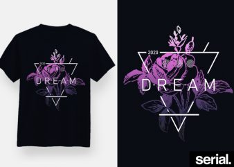 Dream T-Shirt Design