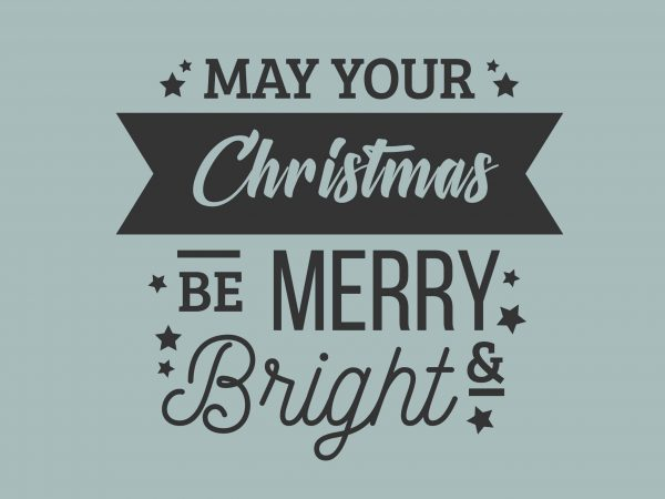 Be Merry & Bright t shirt template