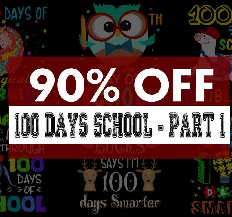 Download Super Cool 100 Days School Bundle 55 Designs Buy T Shirt Designs