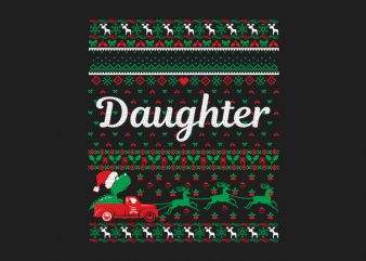 100% Pattern Daughter Family Ugly Christmas Sweater Design.