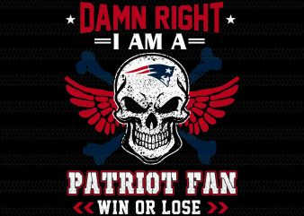 Damn right i am a patriot fan win or lose svg,Skull New England Patriots svg,New England Patriots svg,New England Patriots,New England Patriots design,this girl loves patriots New England Patriots,New England Patriots design
