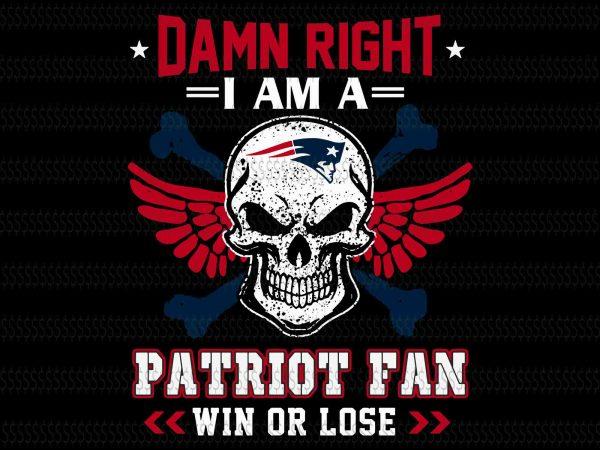 Damn right i am a patriot fan win or lose svg,Skull New England Patriots svg,New England Patriots svg,New England Patriots,New England Patriots design,this girl loves patriots New England Patriots,New England Patriots design