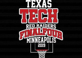Texas tech red raiders final four minneapolis svg,Texas Tech University svg,Texas Tech University,Texas Tech svg,Texas Tech design,Wreck em tech texas tech 2019 ncaa final four svg