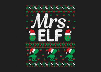 100% Pattern Mrs. ELF Family Ugly Christmas Sweater Design.
