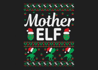 100% Pattern Mother ELF Family Ugly Christmas Sweater Design.
