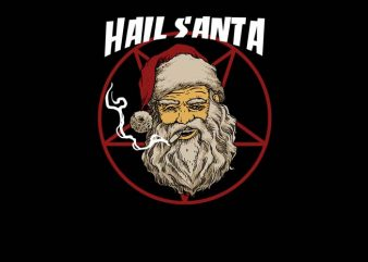 Hail Santa commercial use t-shirt design