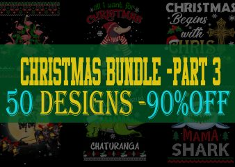 SPECIAL CHRISTMAS BUNDLE PART 3- 50 EDITABLE DESIGNS – 90% OFF-PSD and PNG – LIMITED TIME ONLY!