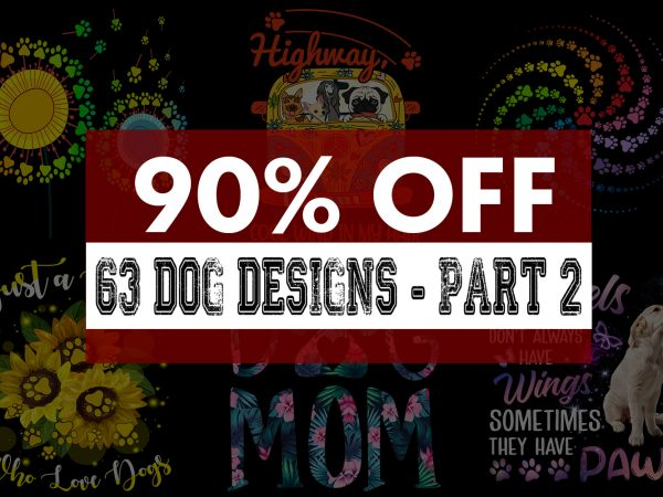 Super cool dog bundle – part 2 – 63 Designs – 90% off