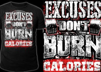 NO EXCUSES t shirt design to buy