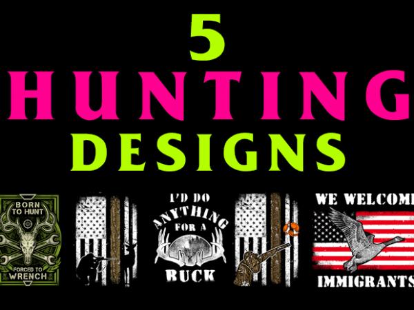 5 Hunting Designs Bundle