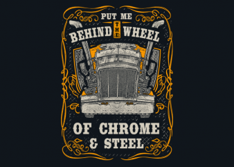 Put Me Behind The Wheel graphic t-shirt design