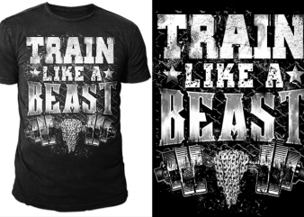 Train Like BEAST buy t shirt design artwork