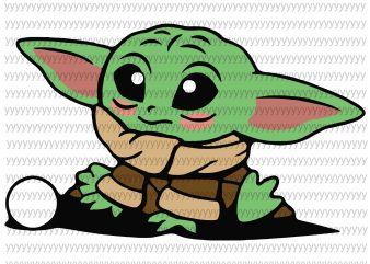 Baby yoda svg, star wars svg, the mandalorian the child svg, png, dxf, eps file t shirt template