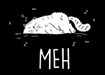 Meh Vector t-shirt design
