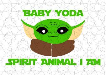 Baby Yoda Spirit animal I am svg,Baby Yoda t shirt template