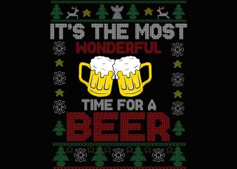 It's the most wonderful time for a beer sweater svg, funny beer svg, sweater christmas, christmas beer t shirt design for sale
