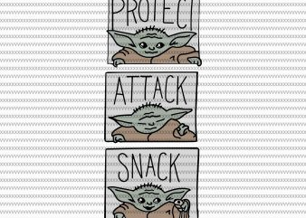 Protect attack snack, The Mandalorian The Child svg , Baby Yoda christmas svg, star wars svg, png, The Child png t shirt illustration