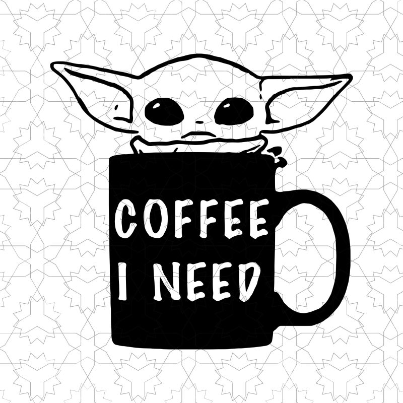 Baby yoda coffee i need svg, baby yoda coffee commercial use t shirt designs